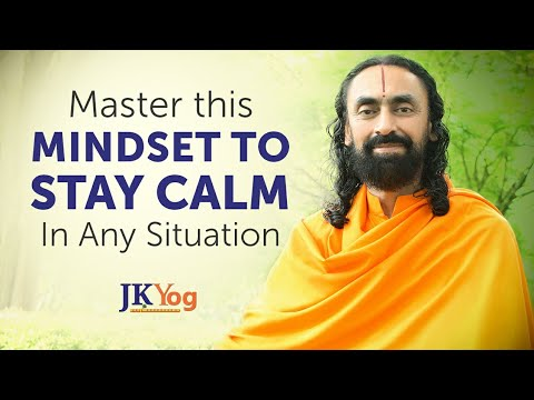 Master this Mindset to Stay Calm in Any Situation | Swami Mukundananda