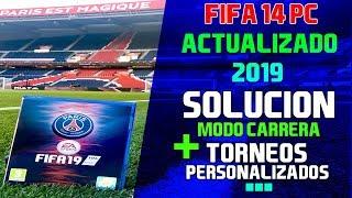 FIFA 14 PC/ ACTUALIZADO 18-19 / SOLUCIÓN MODO CARRERA & MAS !! #ElMejorParche