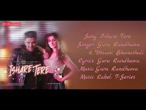 """ISHARE TERE KANGNE DE"" Full Song With Lyrics ▪ Guru Randhawa & Dhvani Bhanushali Ft. Elnaaz Norouzi"