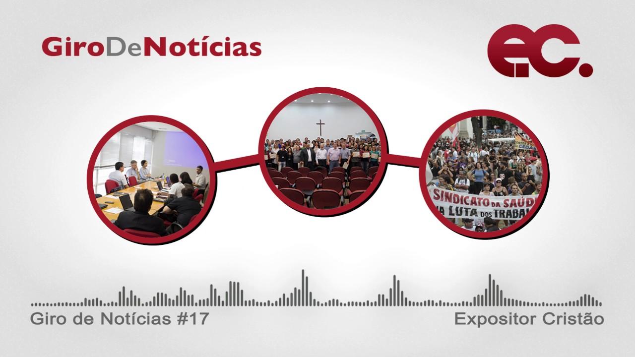 Giro de notícias #017 - Manifestos e pronunciamentos - Expansão Missionária - Edição de abril