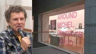 Michel Gondry at the Museum of Contemporary Art Tokyo