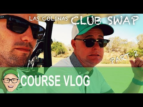 LAS COLINAS - CLUB SWAP PART 2
