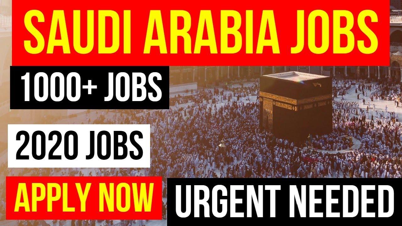 Jobs In Saudi Arabia 2020 || Latest Jobs in Saudi Arabia || Saudi Arabia Jobs || Apply Now