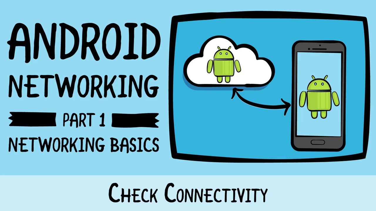 Check Connectivity with Android - Networking with Android, Android Studio,  and Kotlin