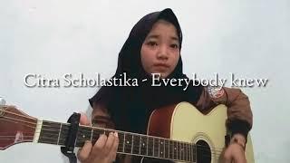 Download Citra Scholastika - Everybody Knew Mp3