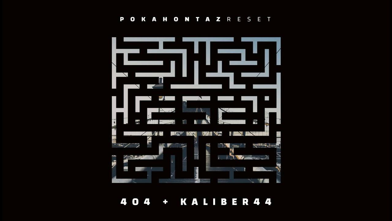 Pokahontaz ft. Kaliber 44 – 404 (official audio) prod. White House, skr./cuty: DJ Jaroz | REset