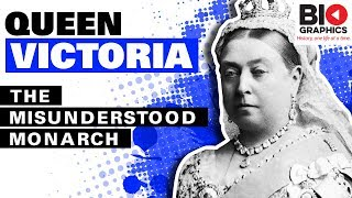 Queen Victoria: The Misunderstood Monarch