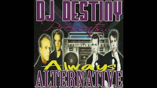 Dj Destiny - Always Alternative - FULL MIX! (Old School 80's Alternative/New Wave Mix)