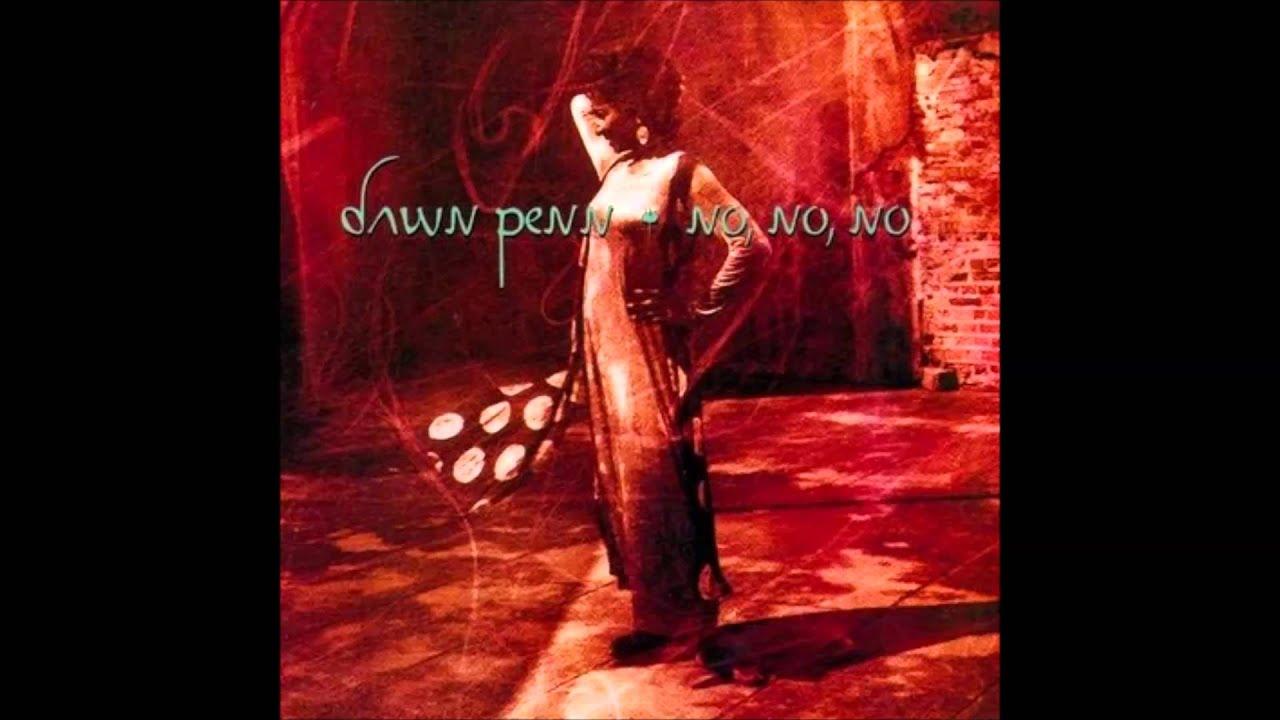 Resultado de imagen de Dawn Penn No, No No (GREAT QUALITY)