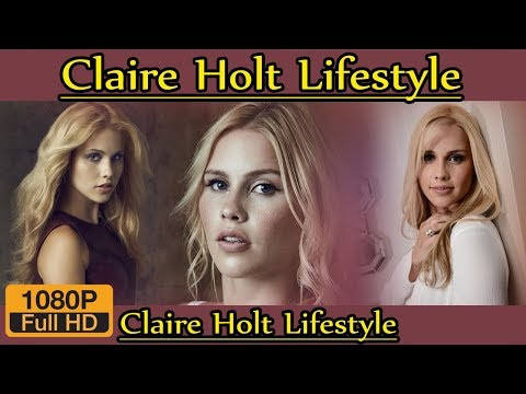 Claire Holt Biography ❤ Life Story ❤ Lifestyle ❤ Husband ❤ Family ❤ House ❤ Age ❤ Net Worth,