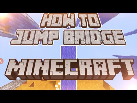 Minecraft : How to Jump Bridge