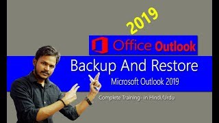 eP-9 Backup and Restore  Configuration in Outlook 2019 in Hindi