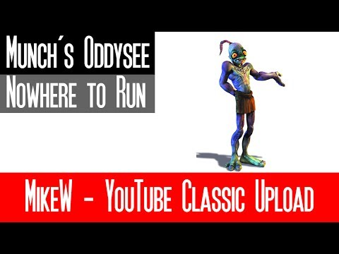 Nowhere To Run - Arnold McCuller (Oddworld: Munch's Oddysee)