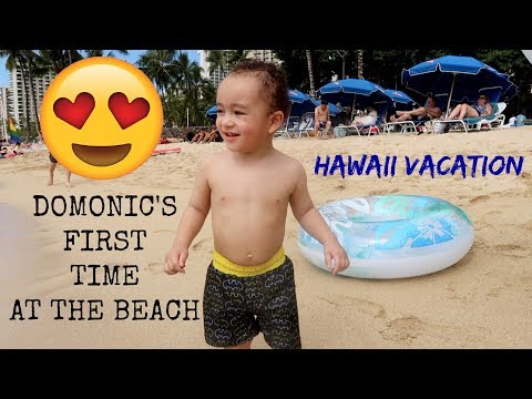 DOMONIC&39;S 1st TIME AT THE BEACH HAWAII VACATION