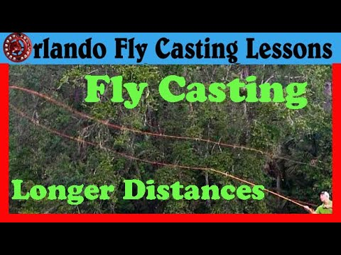 Fly Casting Long Distances - How to Fly Cast