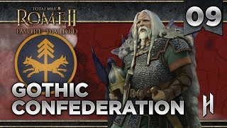 ROME IS PUSHING BACK Gothi Mini Campaign #9 Total War Rome 2 Empire Divided