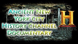 Secrets of Ancient City of New York (History Channel Documentary)