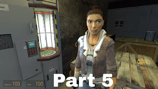 Half Life 2 Part 5 - We Don`t Go To Ravenholm