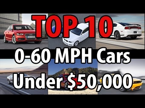 [TOP 10] 0-60 MPH Cars under 50k [2014]