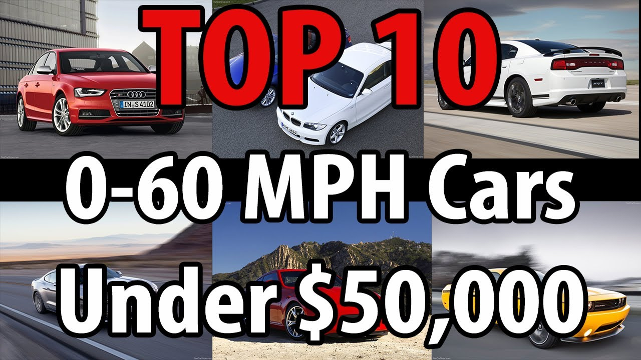 top 10 0 60 mph cars under 50k 2014 youtube