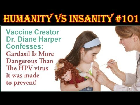 HUMANITY vs INSANITY #101 : HPV & the Push for Mandatory Vaccination