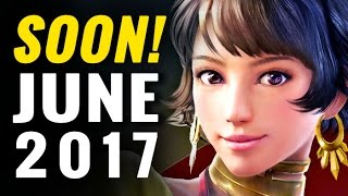 13 Upcoming Games of June 2017 | Nintendo Switch, PS4, Xbox One, PC