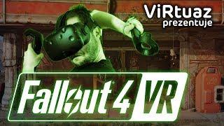 Fallout 4 VR - ViRtuaz na pustkowiach Bethesdy