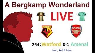 #ABWlive : 264 - Watford 0-1 Arsenal (Premier League) *An Arsenal Podcast