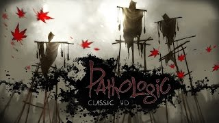 Pathologic Classic HD Gameplay PC HD 1080p