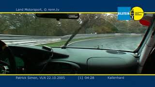 VLN 2005 - Land Motosport - Porsche 996 GT3 RSR - Patrick Simon - Onboard 1
