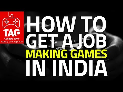 TAG: Episode 2 | How to Get a Game Development Job in India | Gadgets 360's Gaming Show