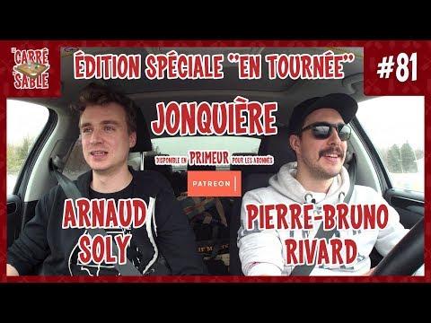 Le Carré de Sable de PB Rivard - #81 - En tournée avec Arnaud Soly