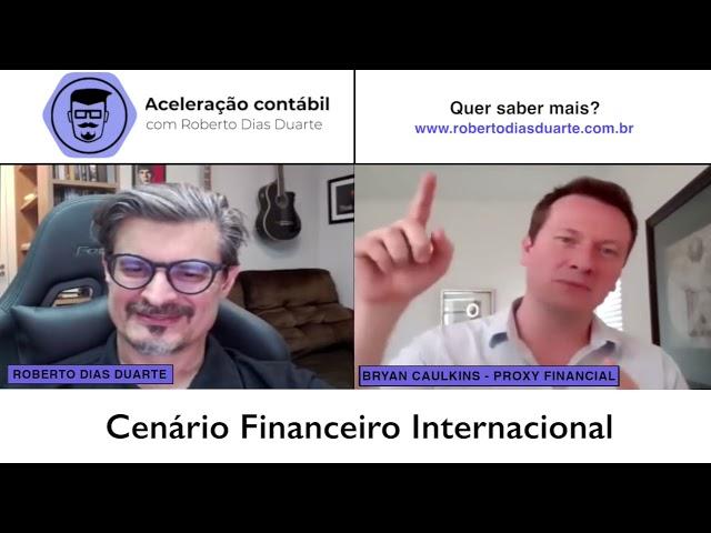 O que um consultor precisa saber sobre o cenário financeiro internacional?