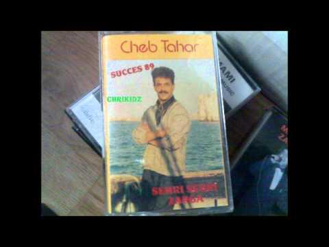 "Cheb Tahar ""Sehri Zerga"" 1989"