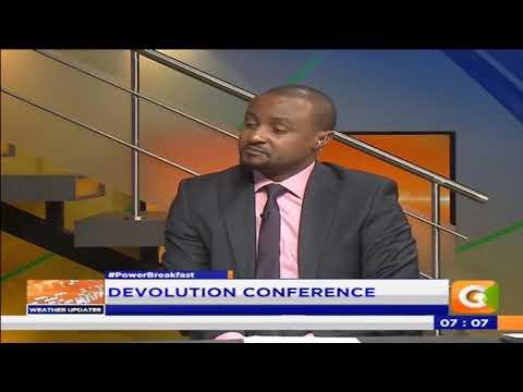 Power Breakfast:Newspaper Review:Devolution Conference kicks off