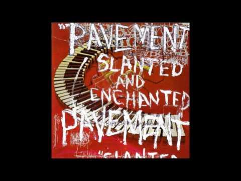 Pavement - Slanted and Enchanted (full album)