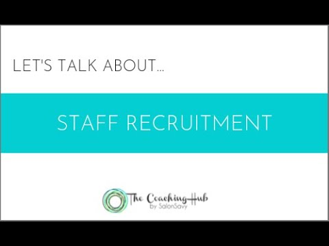 Let's talk about Staff Recruitment for Salons and Spas