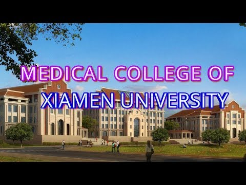 Medical College Of Xiamen University China
