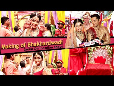 BEHIND THE SCENES OF THE SERIAL BHAKHARWADI