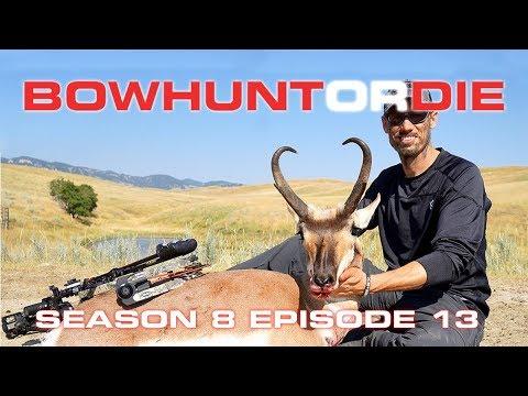 Bowhunt or Die® Season 08 Episode 13