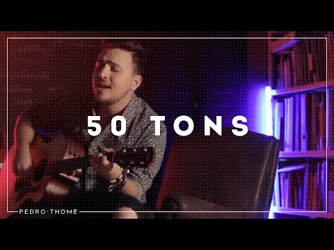 Pedro Thomé - 50 Tons