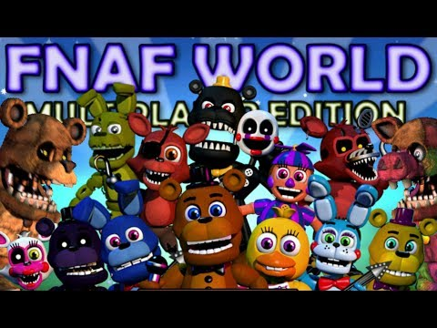 CHICA PLAYS: FNAF World - Multiplayer Edition    PLAYING ONLINE WITH OTHER PEOPLE... KINDA
