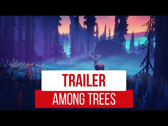 Among Trees | The Game Awards Trailer