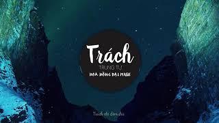 Trách - Cover lyric ( Music V -Pop)