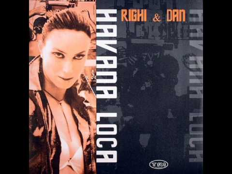 Havana Loca Righi & Dan (Original Mix)