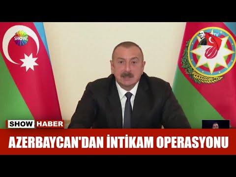 Azerbaycan'dan Intikam Operasyonu