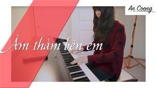 Âm Thầm Bên Em - Sơn Tùng MTP | An Coong | #Piano Cover