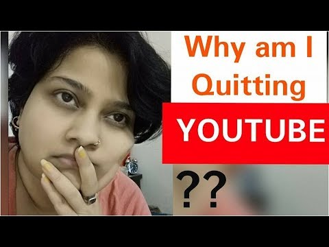Why am I Quitting YouTube ??   Dr Shalini