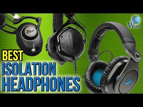10 Best Isolation Headphones 2017