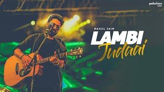 Lambi Judai - Unplugged Cover   Rahul Jain   Reshma